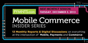 A Cyber Monday Hangover Remedy for PYMNTS Readers - Free Access to Today's Live Discussion for our PYMNTS Mobile Commerce Insider Series at Noon EST