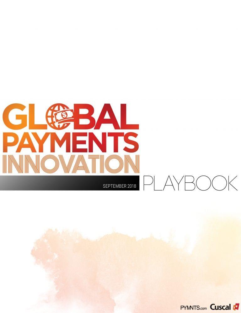 https://www.pymnts.com/wp-content/uploads/2019/02/2018-08-Playbook-Global-Payments-Innovation-FINAL2.jpg