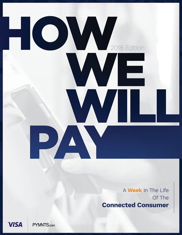 https://www.pymnts.com/wp-content/uploads/2019/02/2018-How-We-Will-Pay-Report-Cover-.jpg