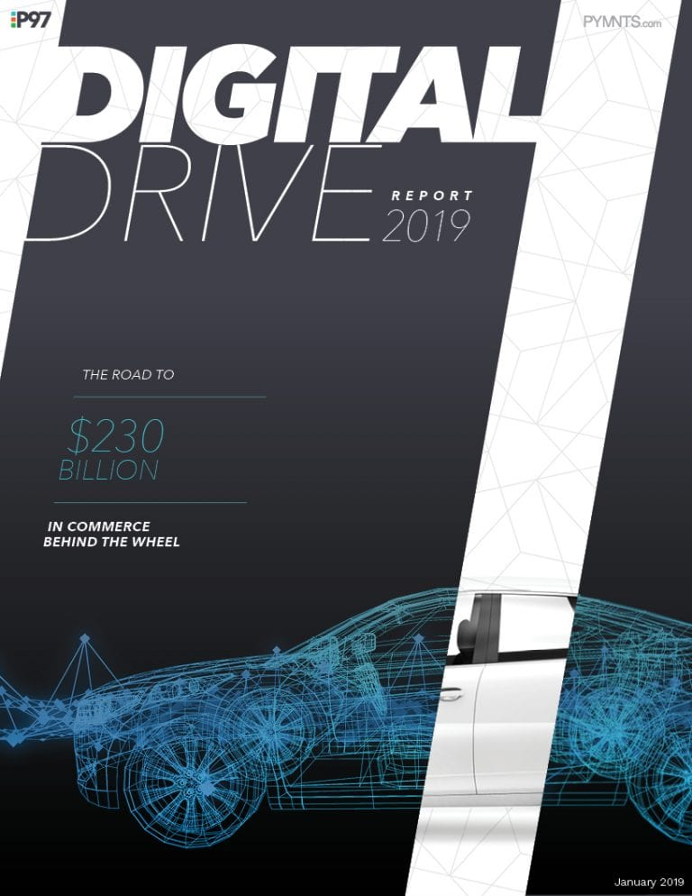 https://www.pymnts.com/wp-content/uploads/2019/02/2019-01-Report-Digital-Drive.jpg