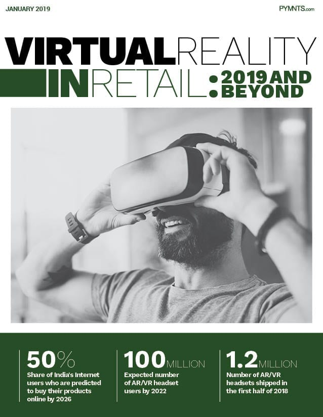 https://www.pymnts.com/wp-content/uploads/2019/02/2019-01-VR-In-Retail-Report-Cover.jpg