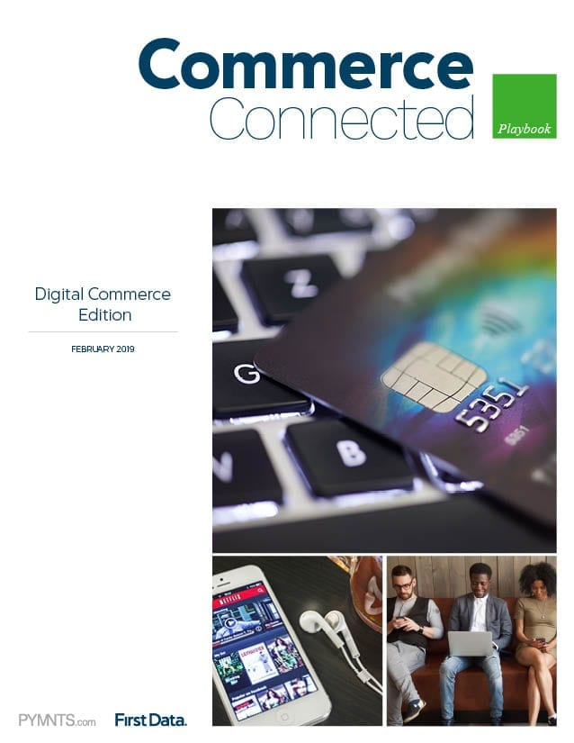 https://www.pymnts.com/wp-content/uploads/2019/02/2019-02-Playbook-Connected-Commerce-CoverPage-1.jpg