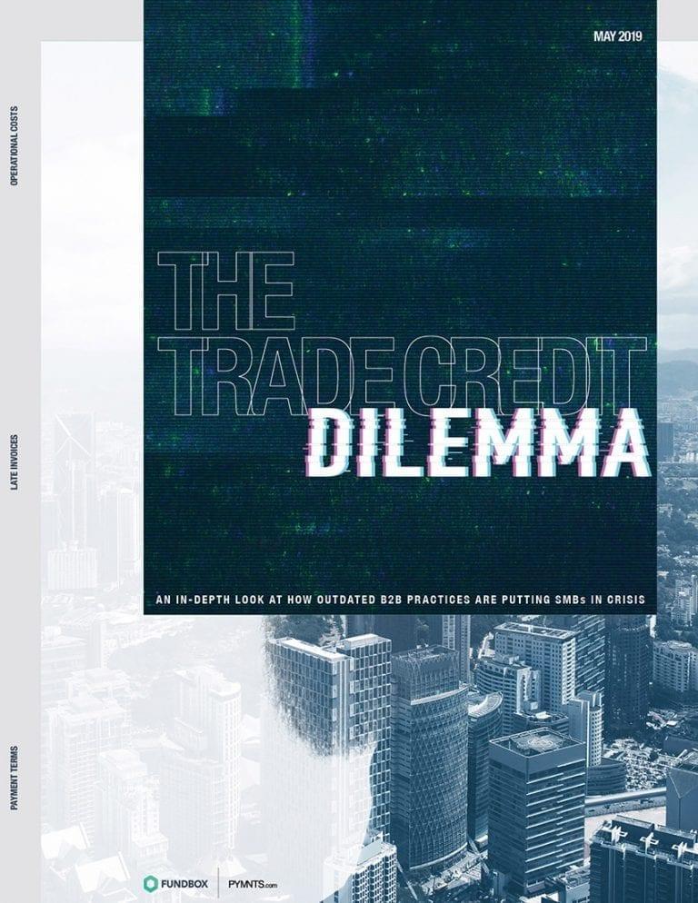 https://www.pymnts.com/wp-content/uploads/2019/05/2019-05-Report-Trade-Credit-Dilemma-V5-e1557795230971.jpg